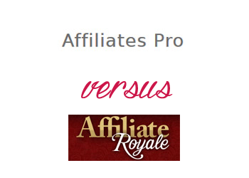 Comparing Affiliate Royale vs Affiliates Pro