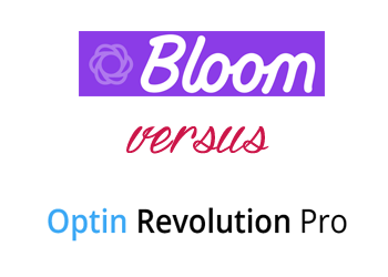 Comparing Bloom vs Optin Revolution