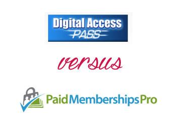 Comparing Paid Memberships Pro vs Digital Access Pass