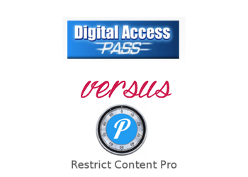 Comparing Restrict Content Pro vs Digital Access Pass
