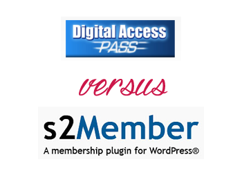 Comparing s2Member vs Digital Access Pass