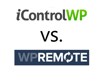 Comparing WP Remote vs iControlWP