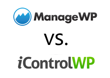Comparing ManageWP vs iControlWP