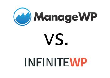 Comparing ManageWP vs InfiniteWP