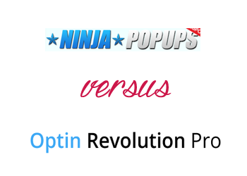 Comparing Optin Revolution vs Ninja Popups
