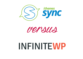 Comparing InfiniteWP vs iThemes Sync