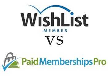 Comparing WishList Member vs Paid Memberships Pro